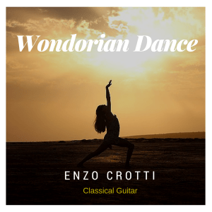 "New classical guitar original composition: ""Wondorian Dance"""