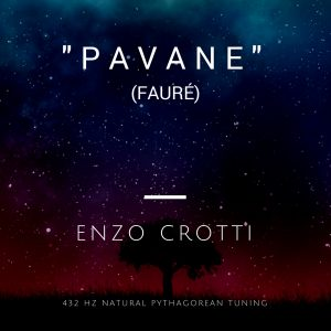 "MP3 Single: ""Pavane Op. 50"" (Fauré)432 Hz Pythagorean Tuning"