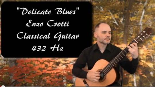 """Nuovo video di chitarra classica a 432 hz: """"Delicate Blues"""""""
