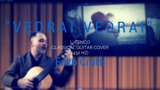 """Vedrai Vedrai"", nuovo video cover chitarra classica e voce"