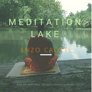 "Mp3 singolo ""Meditation Lake"" (384-432 Hz)"