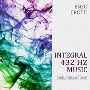 "Album CD: ""Integral 432 Hz Music"" – Music, Chakra and Colors"