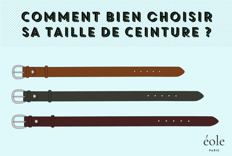 Comment bien choisir sa taille de ceinture - EOLE paris e388d1141ed