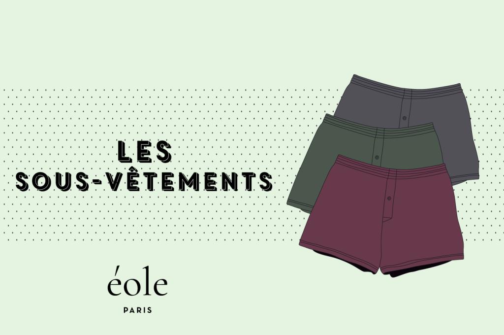 Les sous-vêtements - EOLE Paris