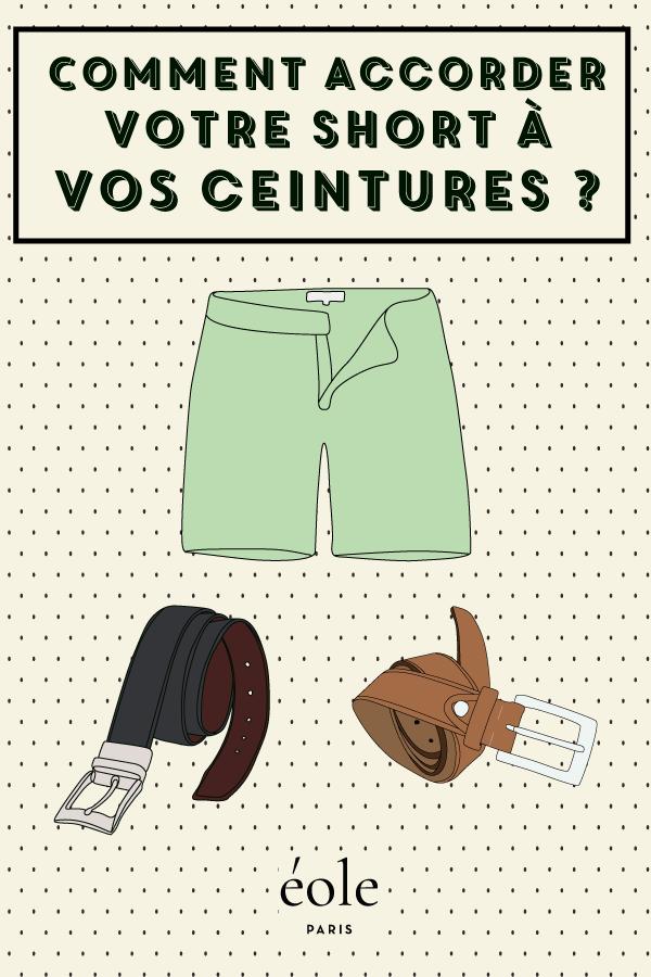 Comment accorder votre ceinture avec votre short ? EOLE PARIS