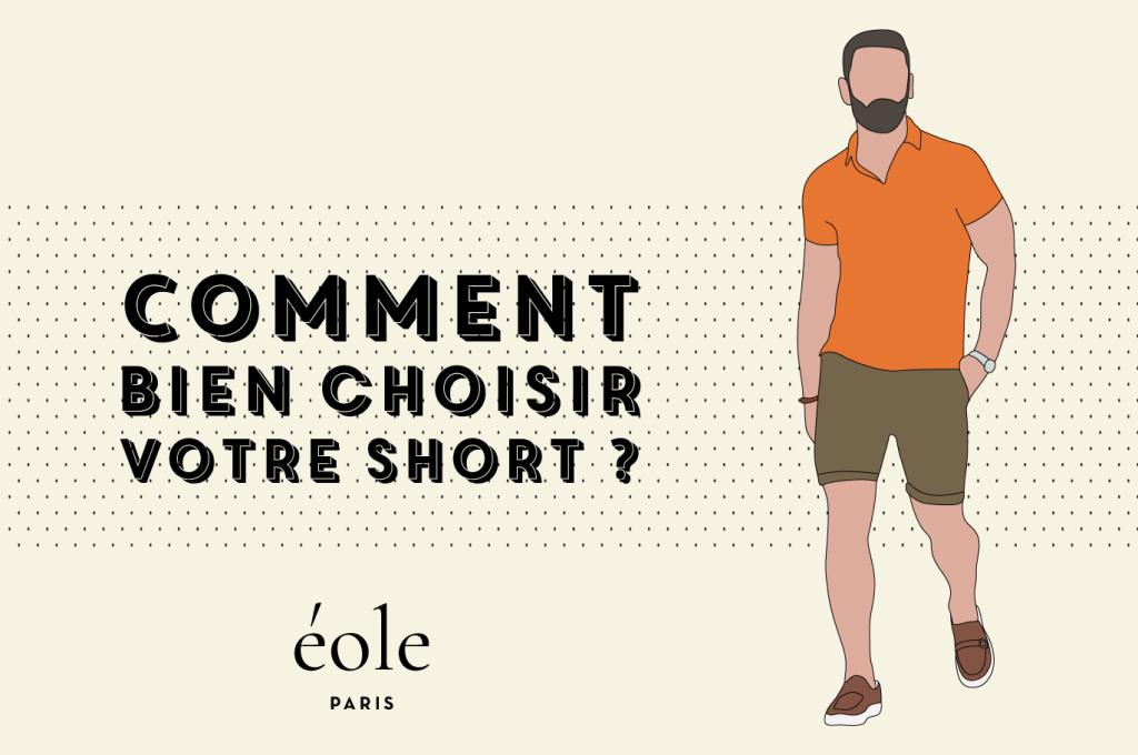Comment bien choisir votre short ? ÉOLE PARIS