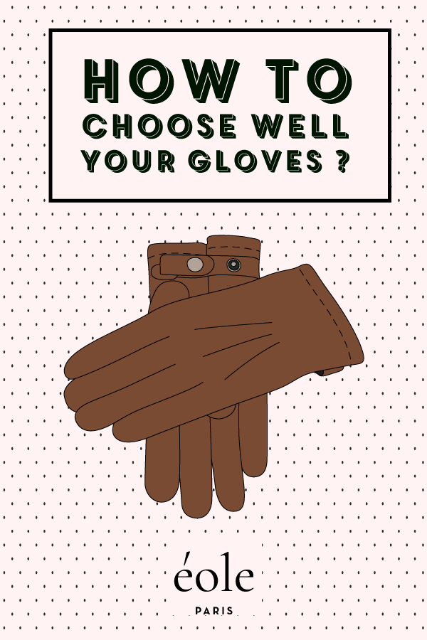 How to choose well your gloves ? EOLE PARIS