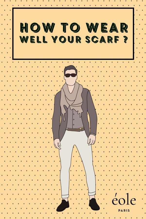 How to wear well your scart ? EOLE PARIS