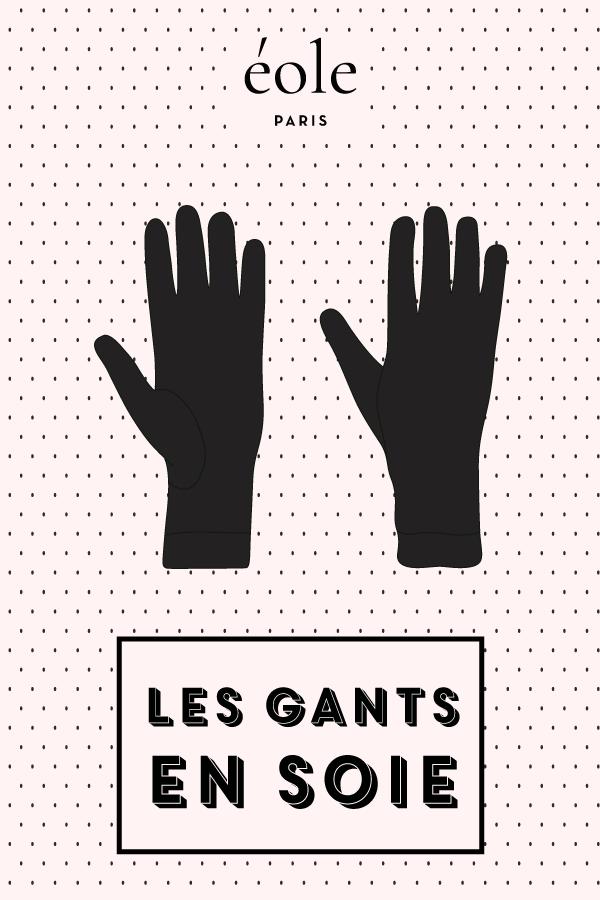 Les gants en soie - EOLE PARIS