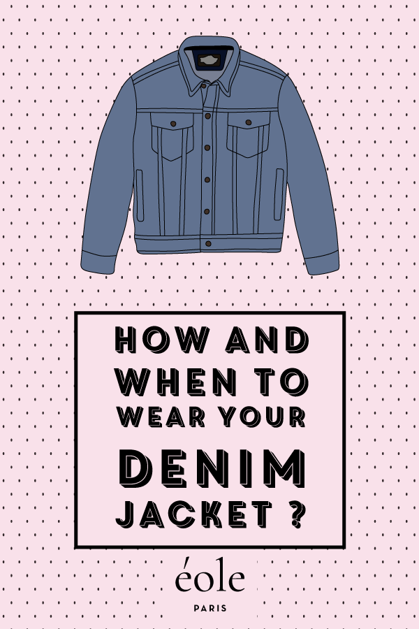 How and when to wear the denim jacket ? EOLE PARIS