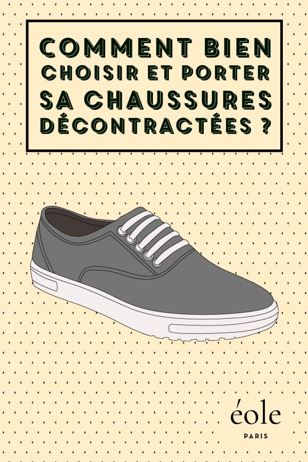 Comment bien choisir et porter ses chaussures décontractées ? EOLE PARIS