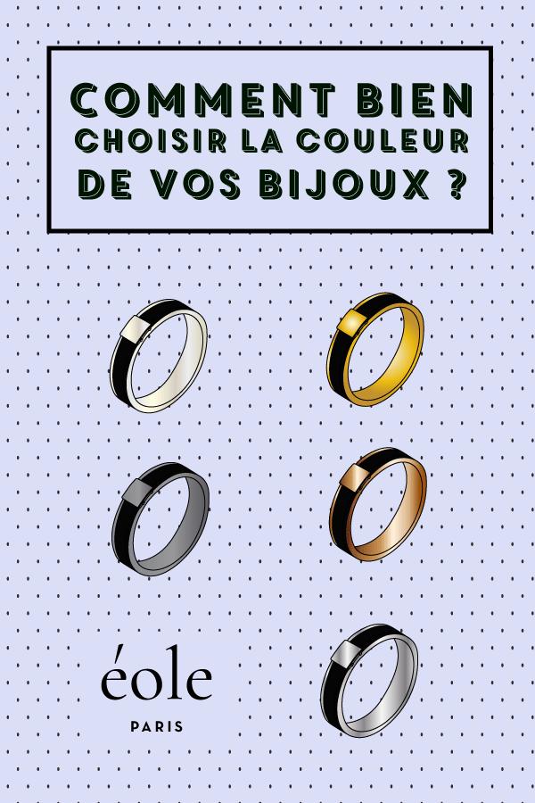 Comment choisir la couleur de vos bijoux ? EOLE PARIS