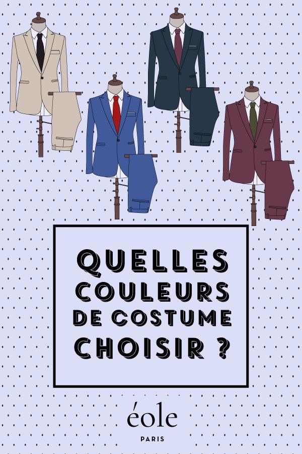 Quelles couleurs de costume choisir ? EOLE PARIS P