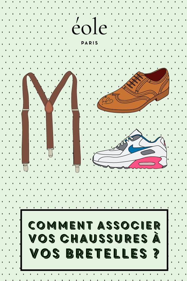 Comment associer vos chaussures à vos bretelles ? EOLE PARIS