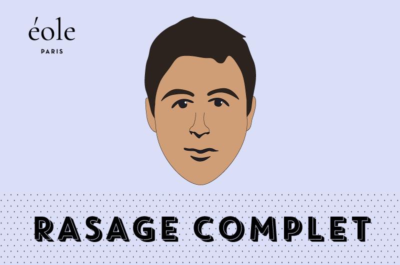 Rasage Complet - EOLE PARIS
