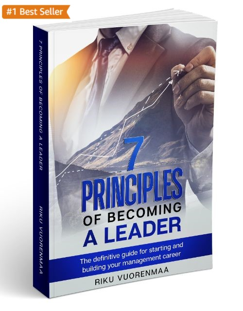 7 Principles of becoming a Leader by Riku Vuorenmaa - Best Seller on how to become a leader.