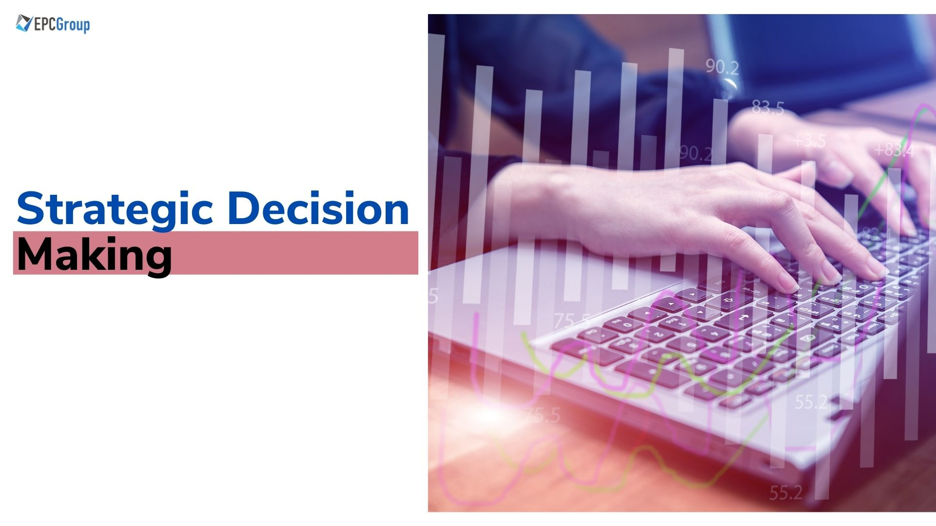 Top 10 Reasons Why Strategic Decision Making Is Important for Organization - thumb image