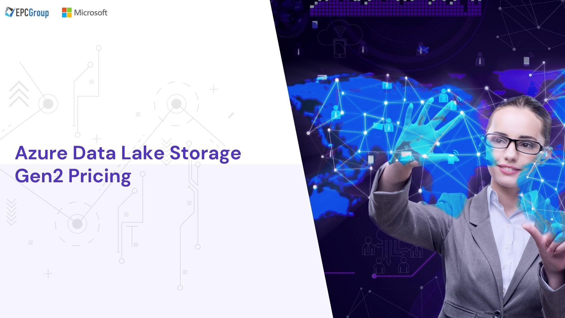 Understanding Azure Data Lake Storage Gen2 Pricing For Big Data Analytics Workloads - thumb image