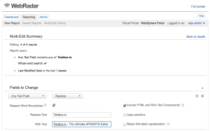 Screenshot of mult-edit and text-search and replace feature using WebRadar 5
