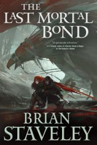 Review: Chronicle of the Unhewn Throne by Brian Staveley