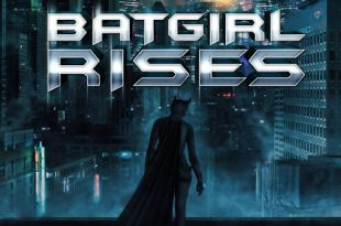 batgirl rises fan film