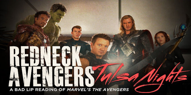 Redneck Avengers Bad Lip Reading - Tulsa Nights Funny Video