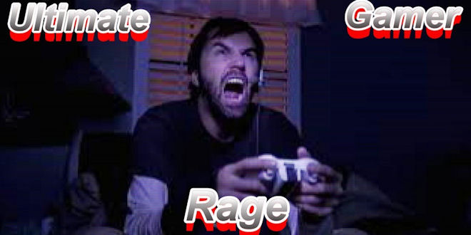 Ultimate Gamer Rage - Video Compilation
