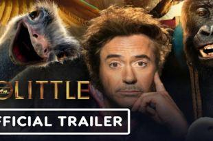 Dolittle 2020 - New Movie Trailers - Epic Adventure w / Robert Downey Jr & Selena Gomez