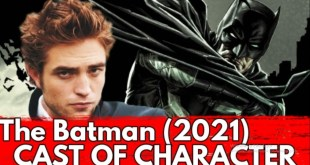 The Batman 2021 Meet of Characters and Cast