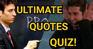 The ULTIMATE Friends Or How I Met Your Mother Quotes Quiz: Who Said It