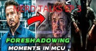 Top:10 Foreshadowing Moments in Marvel Cinematic Universe |Nerd Talks ep 3