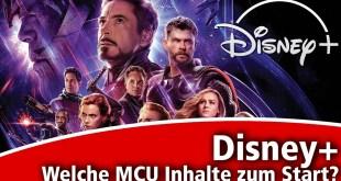 Disney+ Deutschland • Welche Marvel Cinematic Universe (MCU) Inhalte gibt es zum Start?