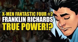 Franklin Richards True Power?!: X-Men/Fantastic Four Part 2 | Comics Explained