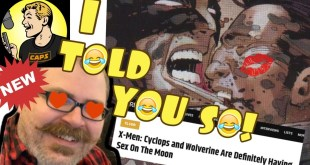 WTF MARVEL COMICS: Wolverine IS Gay. On the Moon. With Cyclops. COMICS INDUSTRY COLLAPSE CONTINUES!