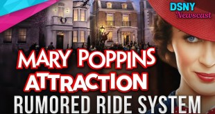 Rumored Ride System for MARY POPPINS ATTRACTION at Walt Disney World - Disney News - 12/03/19