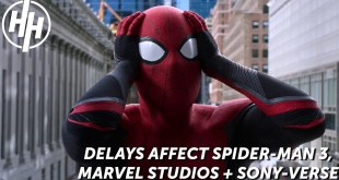 Delays Affect Tom Holland's Spider-Man 3, Marvel Studios And The Sony-Verse