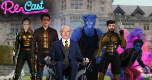 Recast Episode 2: X - Men in the Marvel Cinematic Universe
