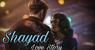 Shayad Song ft. Captain America Marvel Cinematic Universe Love Story | Hindi Music Video