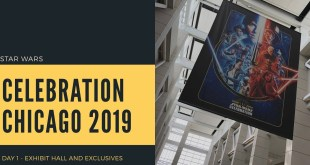 Star Wars Celebration Chicago 2019 | Exhibit Hall, Exclusives, LEGO, Galaxy's Edge - Day 1!