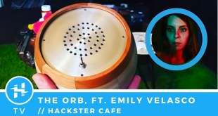 The Orb, ft. Emily Velasco // Hackster Café