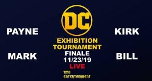 DC Exhibition Tournament Finals - Ryan vs Kirk vs Mark vs Bill