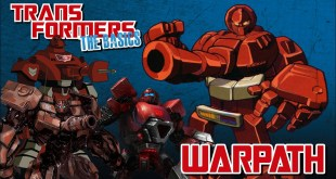 TRANSFORMERS: THE BASICS on WARPATH