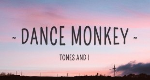 Dance Monkey Lyrics - Tones and I - Hit Music Videos