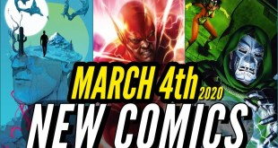 NEW COMIC BOOKS RELEASING MARCH 4th 2020 MARVEL & DC COMICS PREVIEW COMING OUT THIS WEEKS PICKS