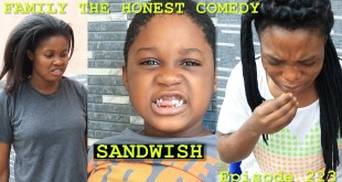 SANDWICH (FUNNY VIDEO) (Family The Honest Comedy) (Episode 223)