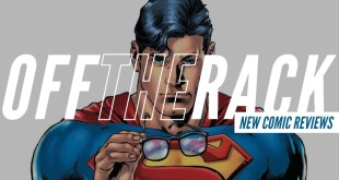Superman Identity Reveal & This Week's Comics! | Off the Rack New Comic Reviews