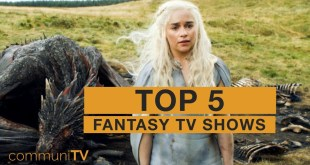 TOP 5: Fantasy TV Shows
