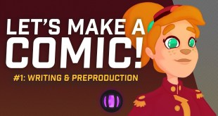 Let's Make a Comic #1: Writing & Preproduction