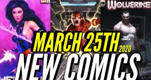 NEW COMIC BOOKS RELEASING MARCH 25th 2020 MARVEL & DC COMICS PREVIEW COMING OUT THIS WEEKS PICKS