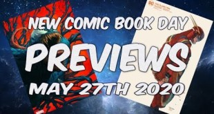 New Comic Book Day Previews May 27th 2020 Every Comic Releasing and More NCBD